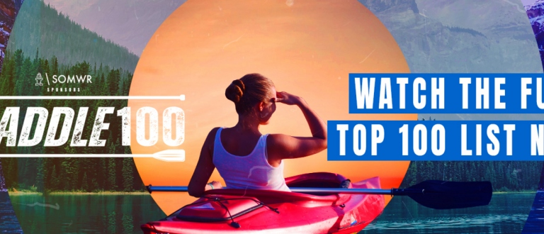 #Paddle100 – the final list of best canoe, kayak, and SUP locations