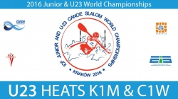 REPLAY K1M, C1W U23 Heats - 2016 Junior & U23 World Champ