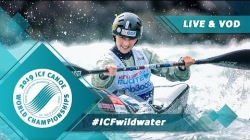 2019 ICF Wildwater Canoeing World Championships La Seu d'Urgell Spain / Wildwater Finals