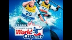 #ICFslalom 2017 Canoe World Cup 1 Prague - Saturday morning
